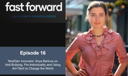 NextGen Innovator: Anya Berlova on Anti-Bullying, Pro-Individuality and Using Art+Tech to Change the World